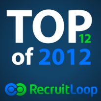 Top 12 of 2012 - RecruitLoop