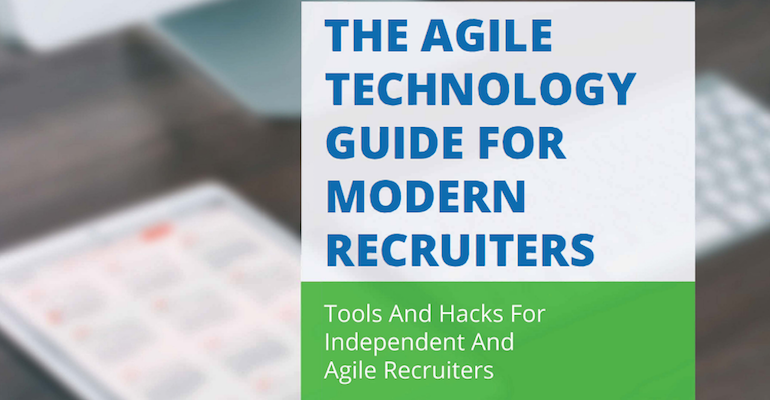 The Agile Technology Guide for Modern Recruiters [Free E-book]