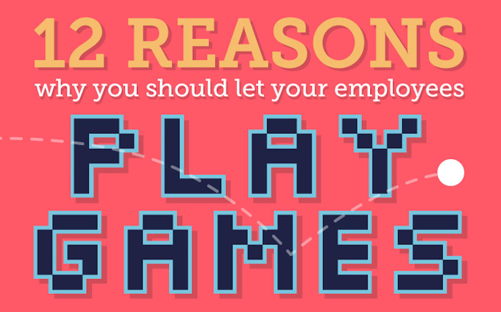 Let your employees play games