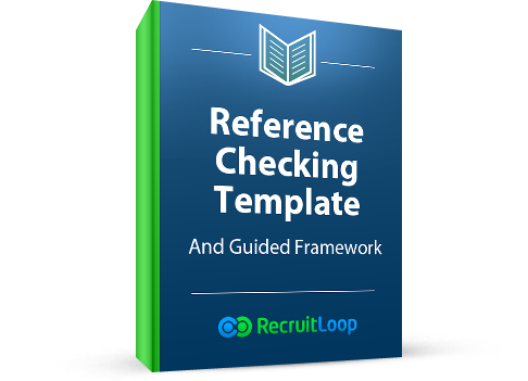 Reference Checking Template and Guided Framework