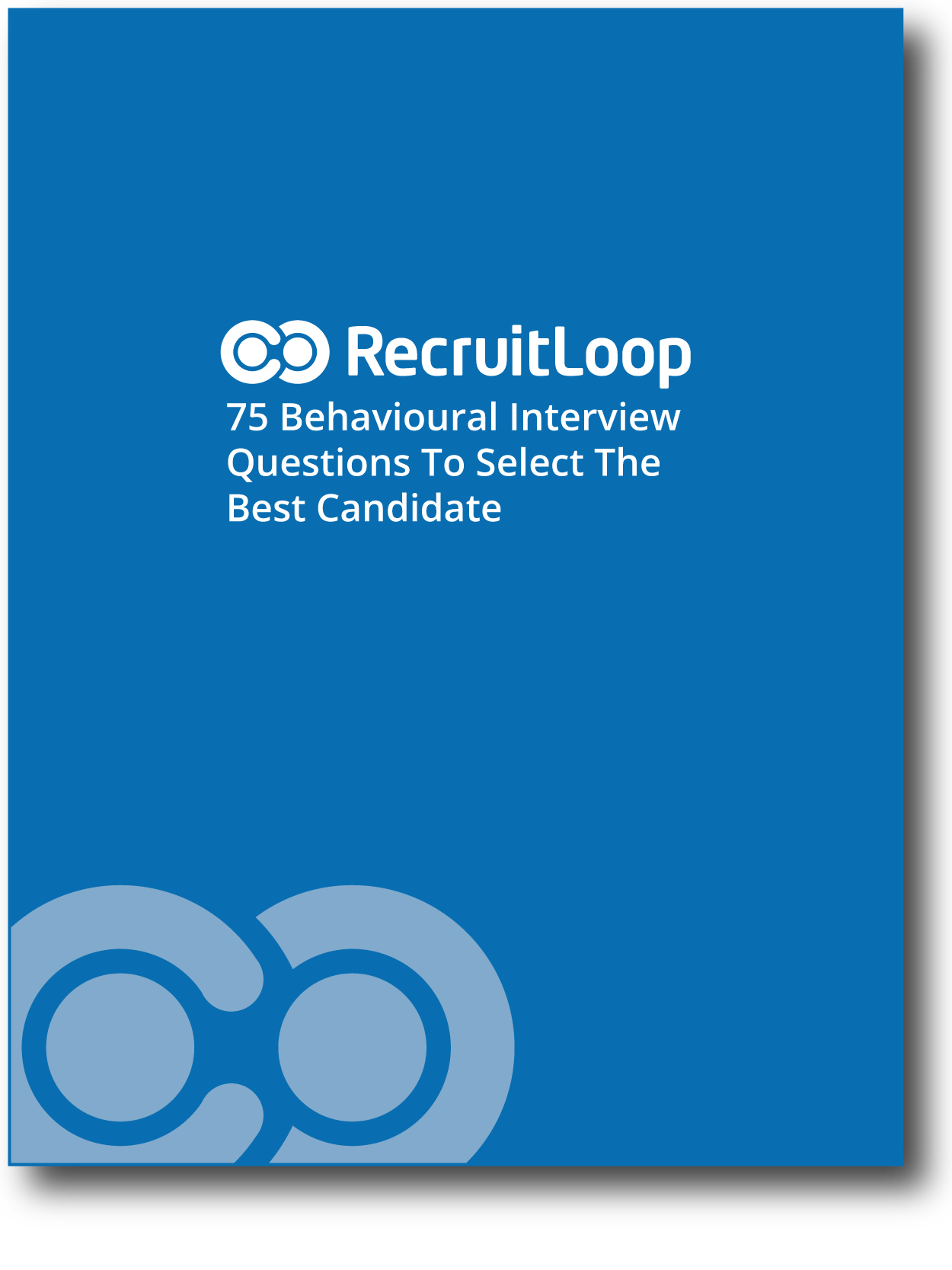 75 behavioural interview questions to select the best candidate behavioural interview questions checklist