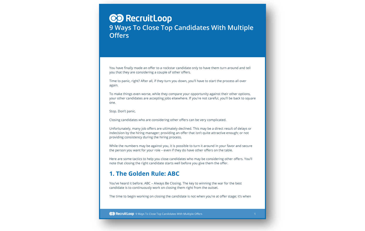 http://blog.recruitloop.com/wp-content/uploads/2016/02/9-Ways-To-Close-Top-Candidates-With-Multiple-Offers_366x232-1.png