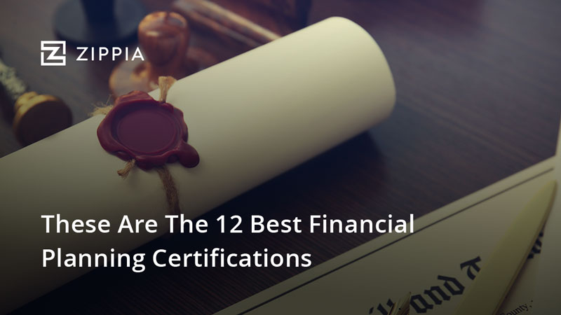 These Are The 12 Best Financial Planning Certifications Zippia